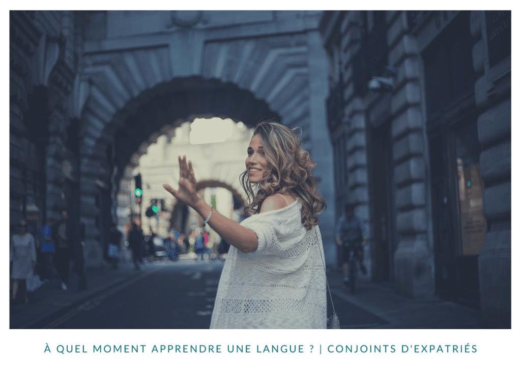 A quel moment apprendre une langue ?
